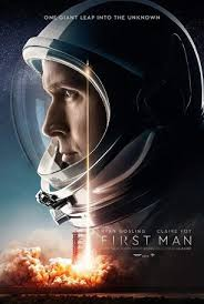 "IT'S NOT EASY TO BE FIRST ""FIRST MAN"": A FILM REVIEW"