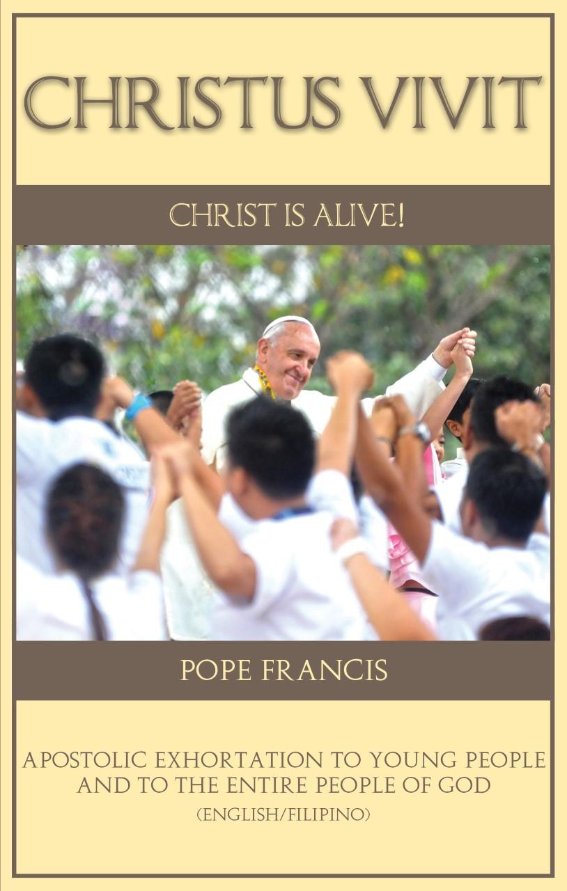 CHRISTUS VIVIT (Christ is Alive!)