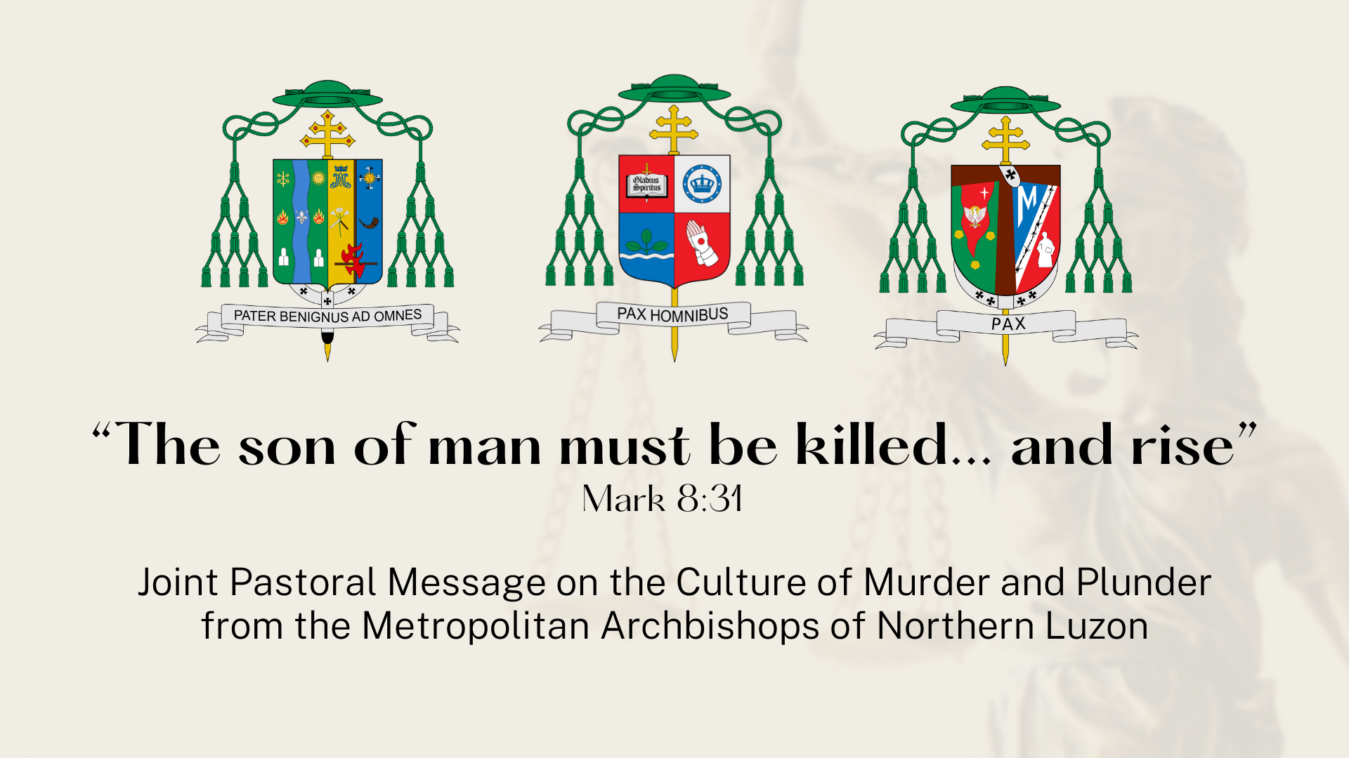 Joint Pastoral Message on the Culture of Murder and Plunder from the Metropolitan Archbishops of Northern Luzon